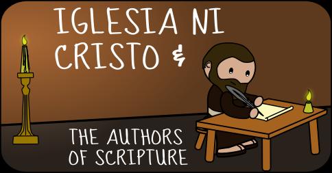 Iglesia Ni Cristo and the Authors of the Bible